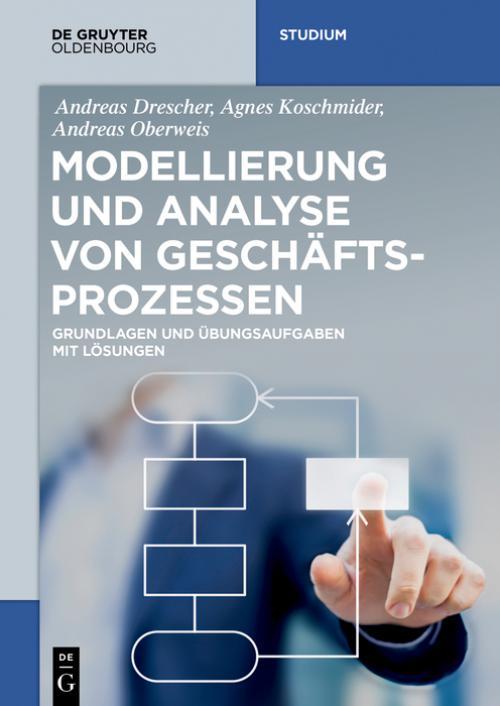 Modellierung und Analyse von Geschäftsprozessen cover
