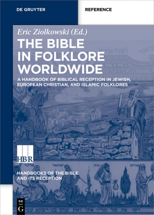 A Handbook of Biblical Reception in Jewish, European Christian, and Islamic Folklores cover