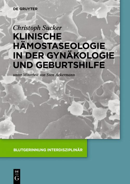 Klinische Hämostaseologie in der Gynäkologie und Geburtshilfe cover