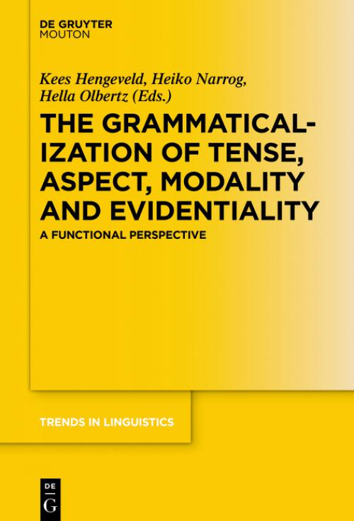 The Grammaticalization of Tense, Aspect, Modality and Evidentiality cover