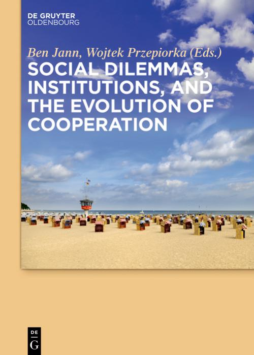 Social dilemmas, institutions, and the evolution of cooperation cover