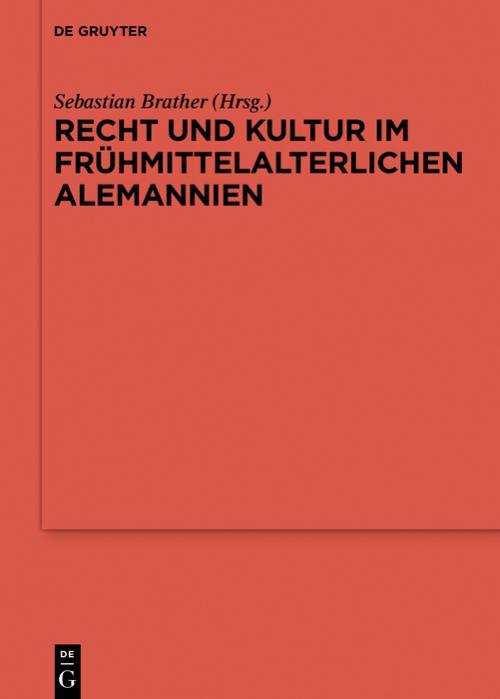 Recht und Kultur im frühmittelalterlichen Alemannien cover