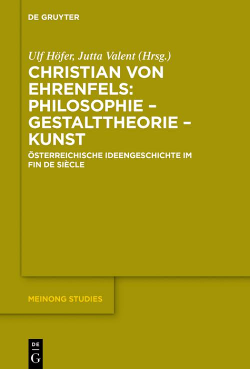 Christian von Ehrenfels: Philosophie – Gestalttheorie – Kunst cover