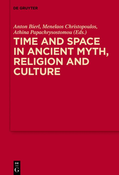 Time and Space in Ancient Myth, Religion and Culture cover