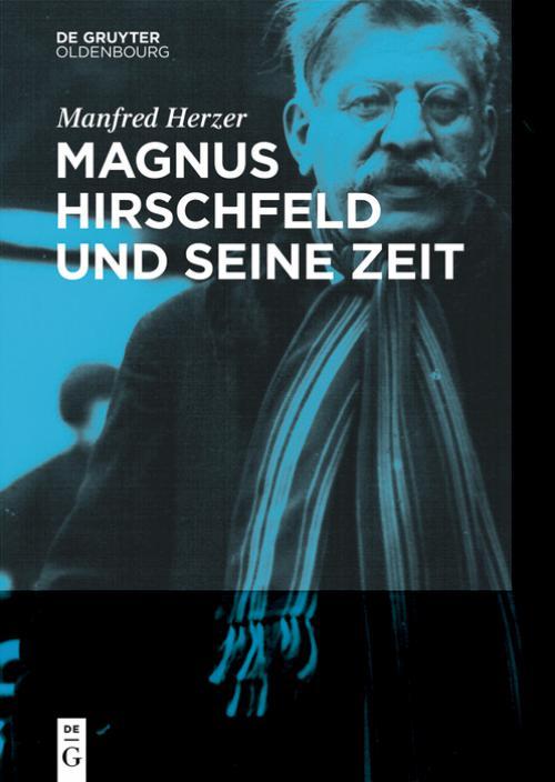 Magnus Hirschfeld und seine Zeit cover