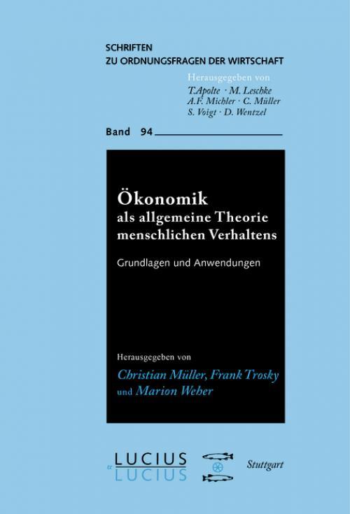 Ökonomik als allgemeine Theorie menschlichen Verhaltens cover