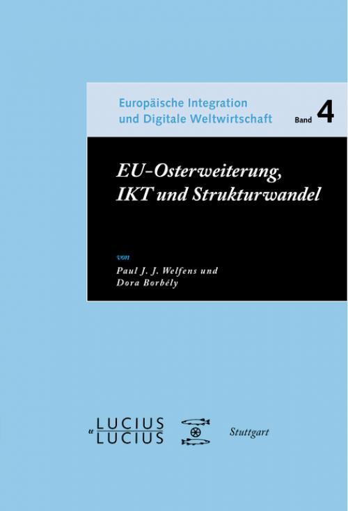 EU-Osterweiterung, IKT und Strukturwandel cover
