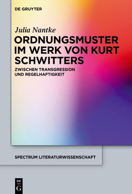 Ordnungsmuster im Werk von Kurt Schwitters cover