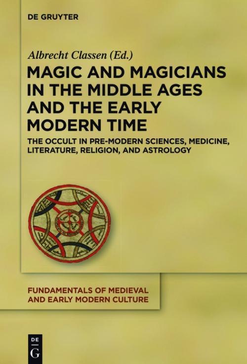Magic and Magicians in the Middle Ages and the Early Modern Time cover