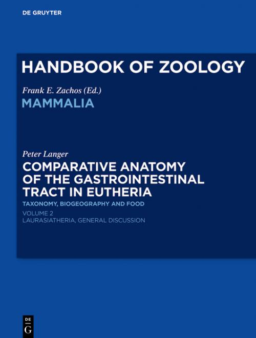 Comparative Anatomy of the Gastrointestinal Tract in Eutheria II cover