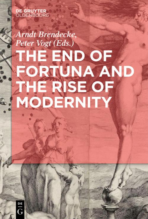 The End of Fortuna and the Rise of Modernity cover