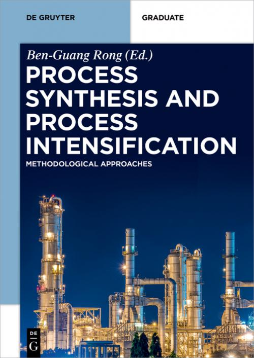 Process Synthesis and Process Intensification cover