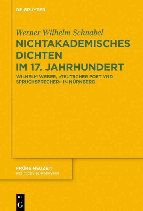 Nichtakademisches Dichten im 17. Jahrhundert cover