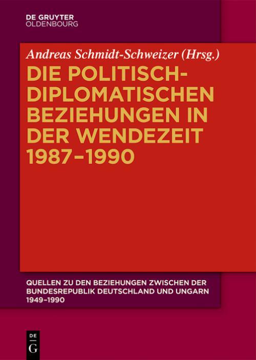 Die politisch-diplomatischen Beziehungen in der Wendezeit 1987–1990 cover