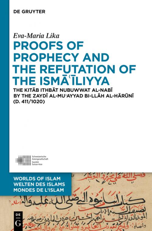 Proofs of Prophecy and the Refutation of the Isma'iliyya cover