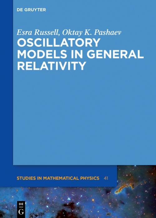 Oscillatory Models in General Relativity cover