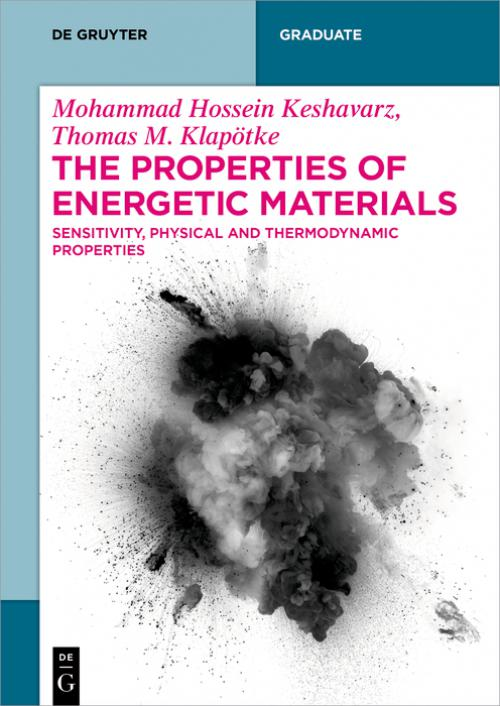 The Properties of Energetic Materials cover
