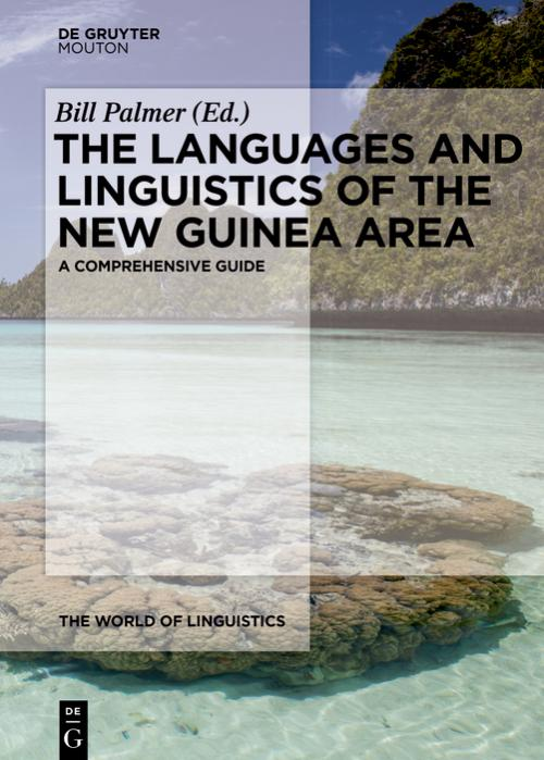 The Languages and Linguistics of the New Guinea Area cover