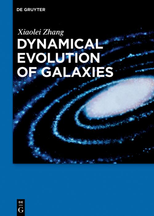 Dynamical Evolution of Galaxies cover