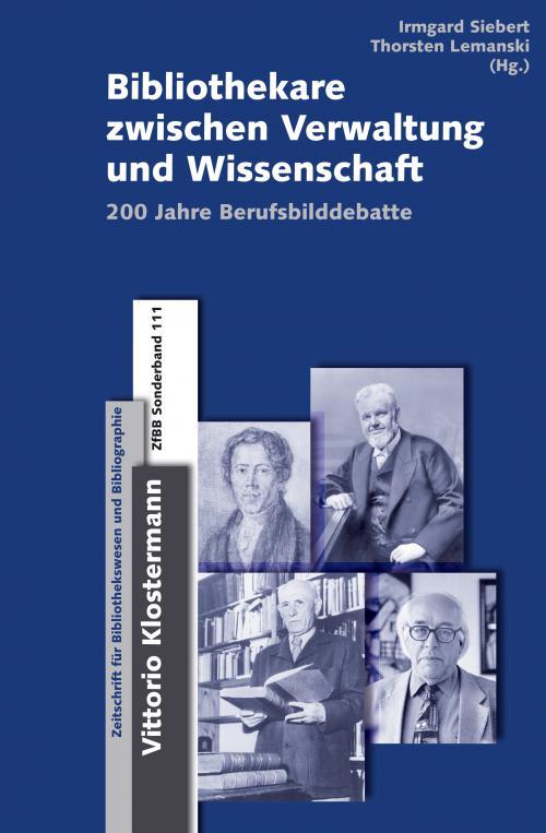 Bibliothekare zwischen Verwaltung und Wissenschaft cover
