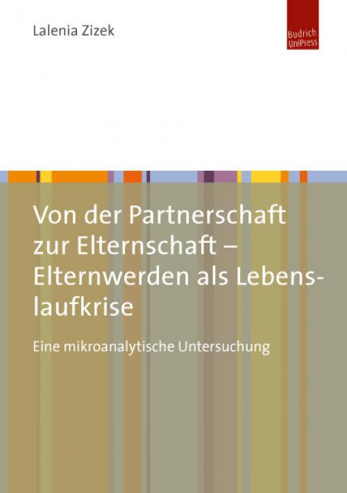 Von der Partnerschaft zur Elternschaft – Elternwerden als Lebenslaufkrise cover