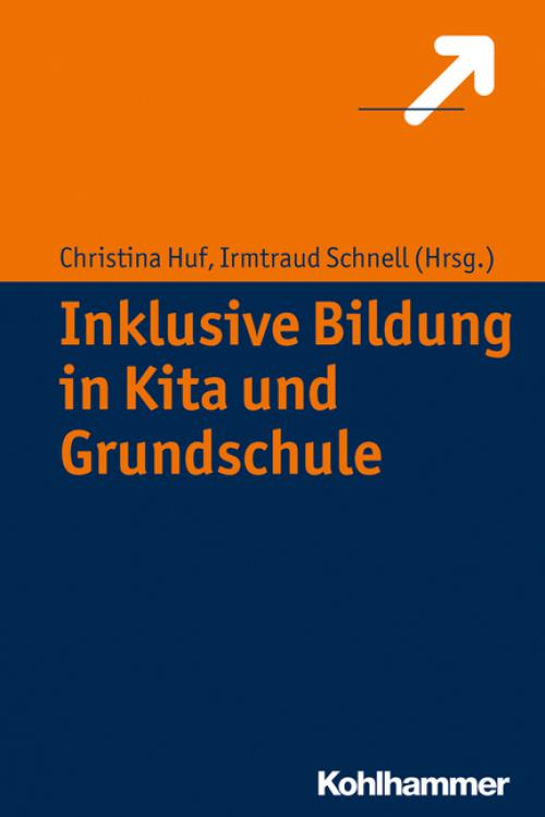 Inklusive Bildung in Kita und Grundschule cover