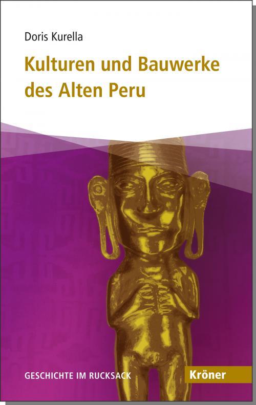 Kulturen und Bauwerke des Alten Peru cover