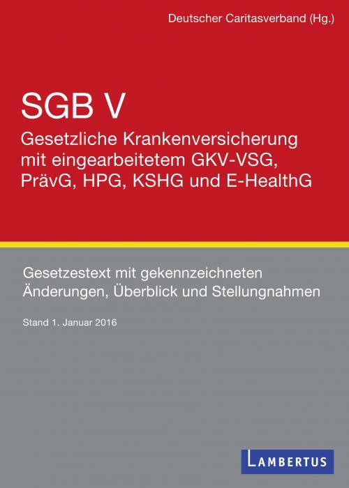 SGB V – Gesetzliche Krankenversicherung mit eingearbeitetem GKV-VSG u.a. Gesetzesänderungen cover