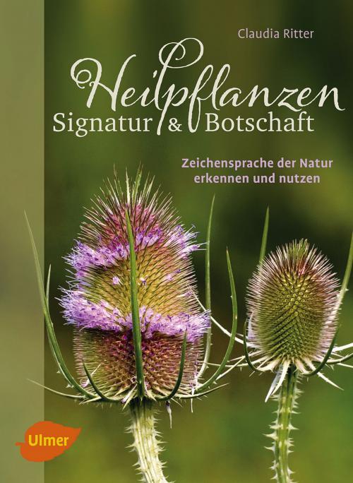 Heilpflanzen. Signatur und Botschaft cover