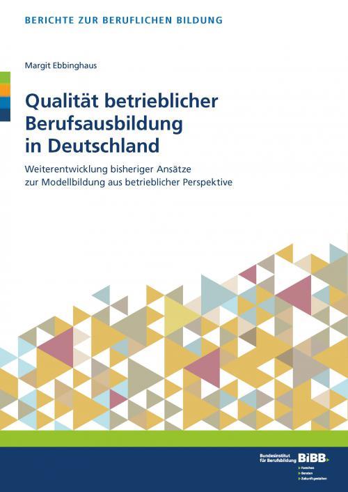 Qualität betrieblicher Berufsausbildung in Deutschland cover