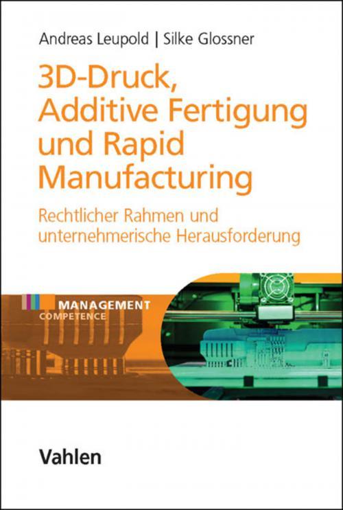 3D-Druck, Additive Fertigung und Rapid Manufacturing cover