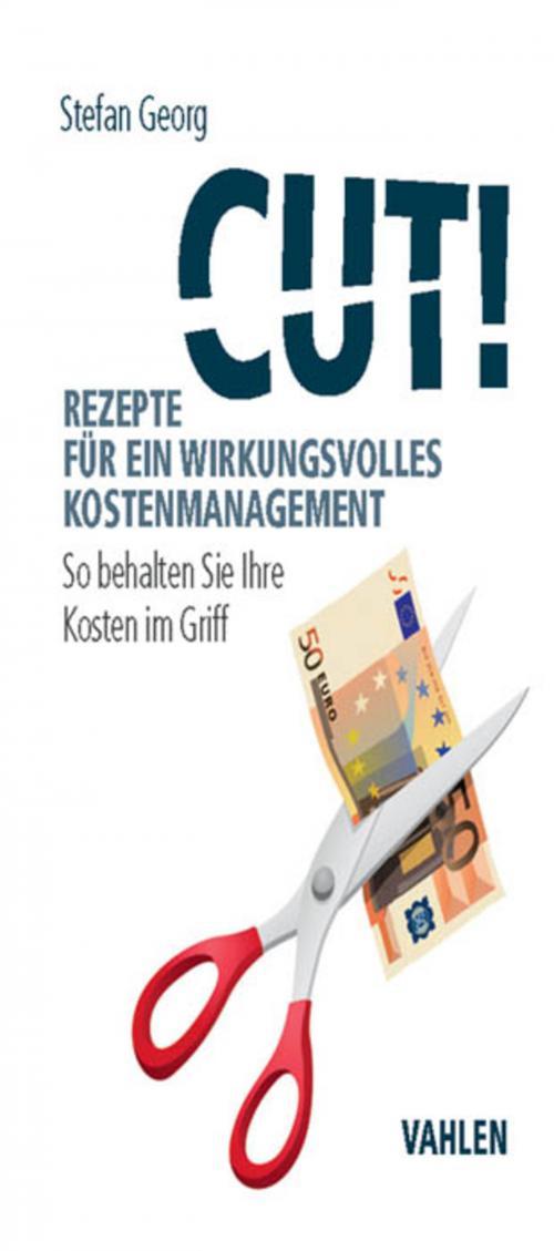 Cut! Rezepte für ein wirkungsvolles Kostenmanagement cover