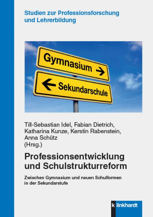 Professionsentwicklung und Schulstrukturreform cover