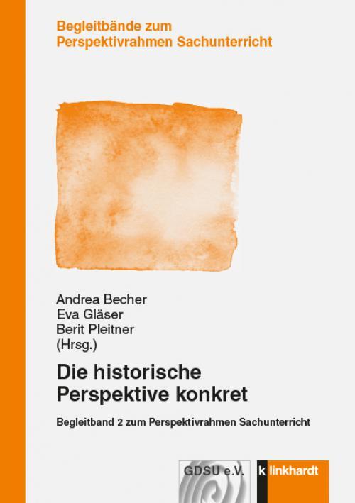 Die historische Perspektive konkret cover