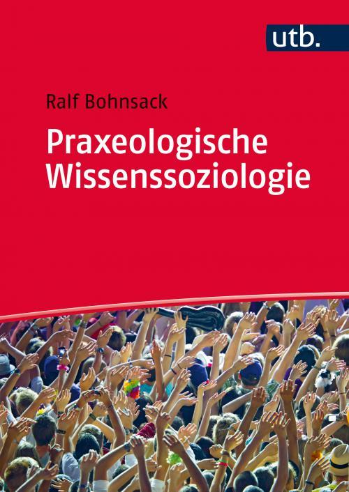 Praxeologische Wissenssoziologie cover
