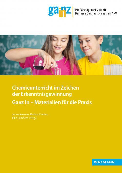 Content-Select: Chemieunterricht im Zeichen der Erkenntnisgewinnung