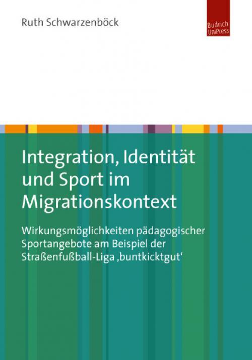 Integration, Identität und Sport im Migrationskontext cover
