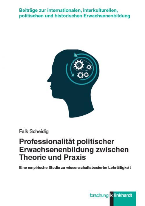 Professionalität politischer Erwachsenenbildung zwischen Theorie und Praxis cover