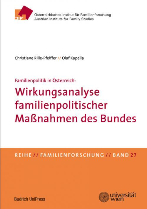 Familienpolitik in Österreich: Wirkungsanalyse familienpolitischer Maßnahmen des Bundes cover