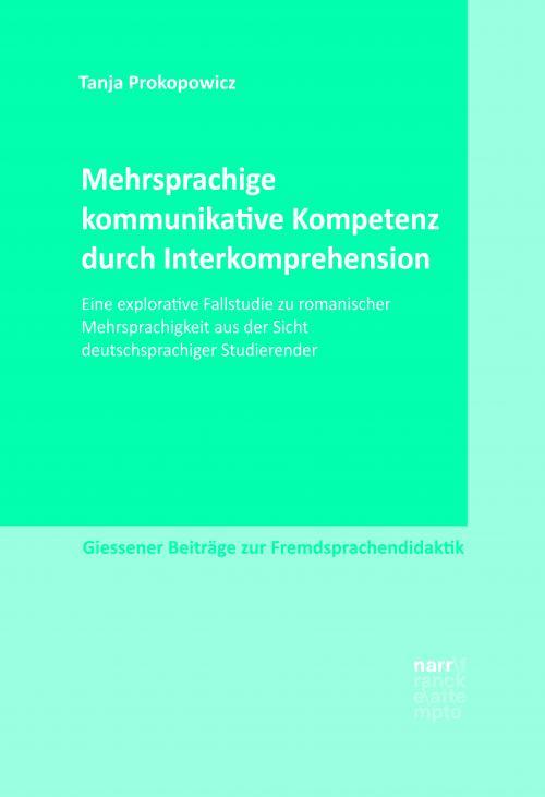 Mehrsprachige kommunikative Kompetenz durch Interkomprehension cover