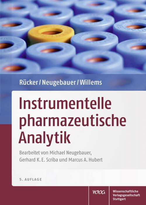 Rücker/Neugebauer/WillemsInstrumentelle pharmazeutische Analytik cover