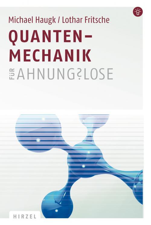 Quantenmechanik für Ahnungslose cover