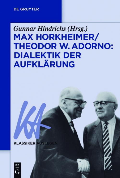Max Horkheimer/Theodor W. Adorno: Dialektik der Aufklärung cover