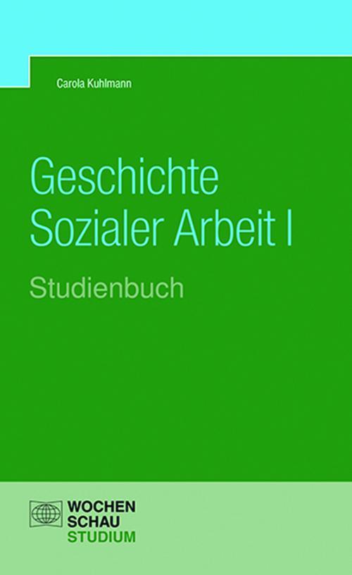 Geschichte Sozialer Arbeit, Band 1 cover