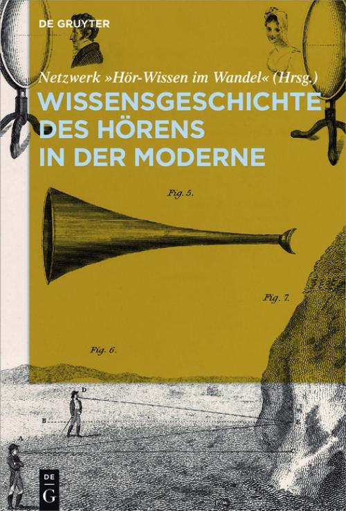 Wissensgeschichte des Hörens in der Moderne cover