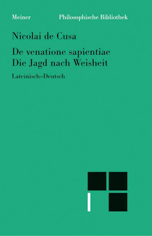 Schriften in deutscher Übersetzung / Die Jagd nach Weisheit /De venatione sapientiae cover