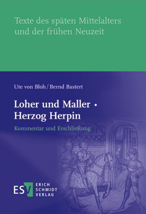 Loher und Maller · Herzog Herpin: Kommentar und Erschließung cover