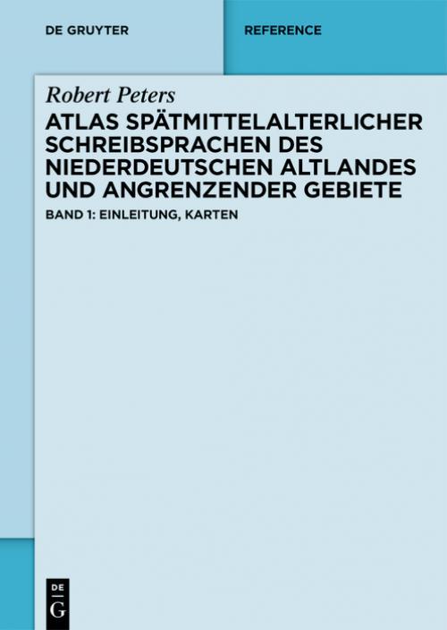 Atlas spätmittelalterlicher Schreibsprachen des niederdeutschen Altlandes und angrenzender Gebiete (ASnA) cover