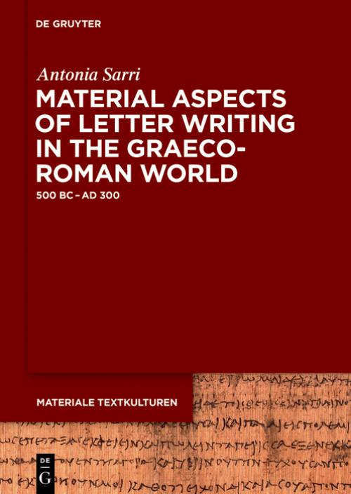 Material Aspects of Letter Writing in the Graeco-Roman World cover