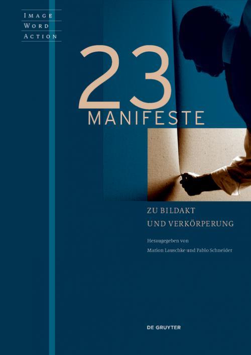 23 Manifeste zu Bildakt und Verkörperung cover